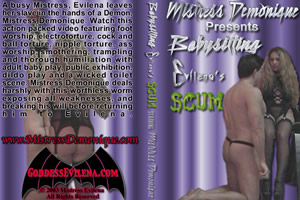 Mistress Demonique In Babysitting Evilena's Scum